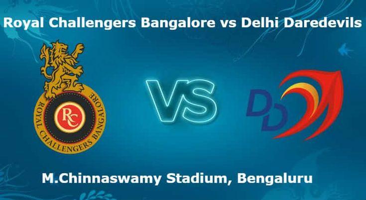 เราขอเสนอ Royal Challenger Bangalore และ Delhi Daredevils 19. T20 IPL Betting …