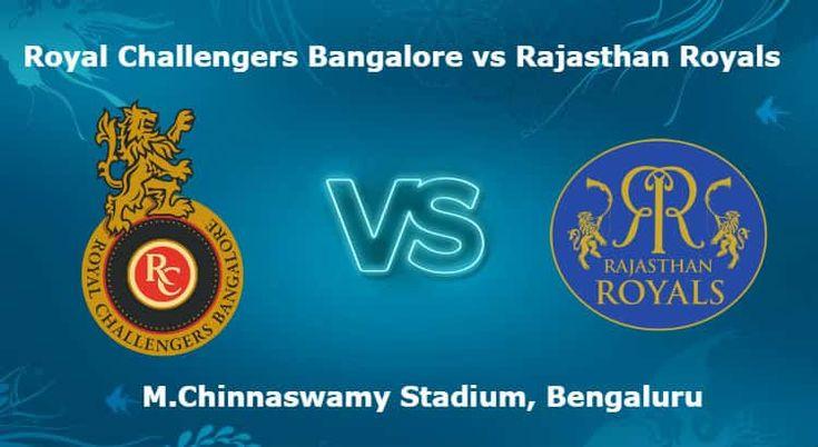 เราเสนอ Royal Challengers กับ Bangalore vs Rajasthan Royals 11 เคล็ดลับการเดิมพัน IPL …