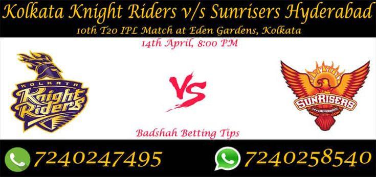 เราเสนอ Kolkata Knight Riders กับ Sunrisers Hyderabad 10 IPL เคล็ดลับการเดิมพันและ …